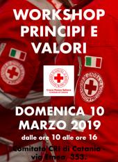 WORKSHOP PRINCIPI E VALORI – DOMENICA 10 MARZO 2019 – Ore 10/16 – Comitato CRI Catania.